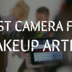 best camera for makeup artist by vlogears.com